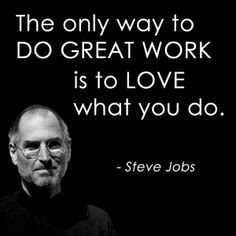 do what you love Steve Jobs Art of living
